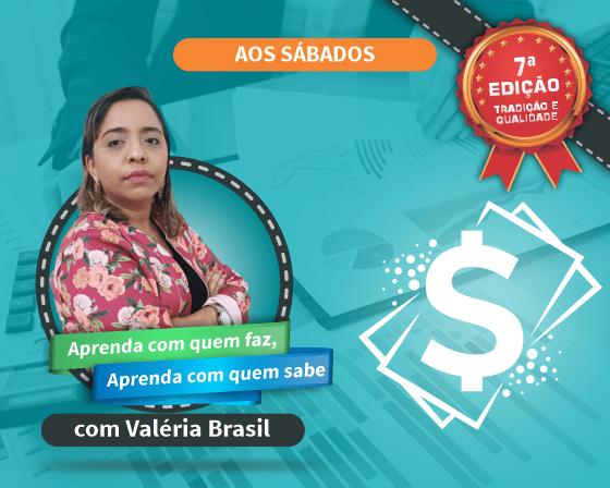 Curso Gestão de Custos e Formação de Preços com Valéria Brasil