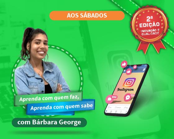 Curso Instagram Marketing com Bárbara George