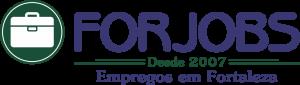 FOR JOBS - Empregos em Fortaleza