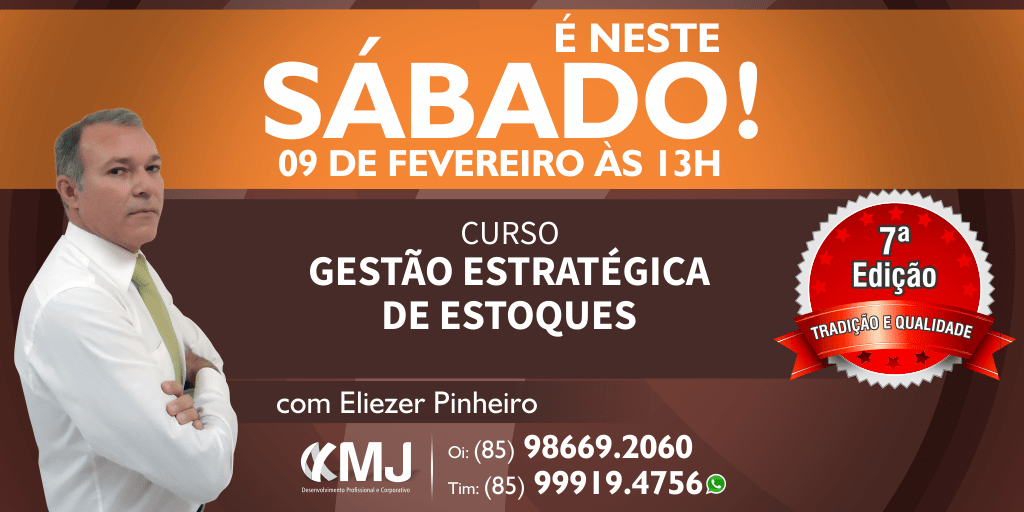 É NESTE SÁBADO, 09/02/19 - Curso Gestão Estratégica de Estoques