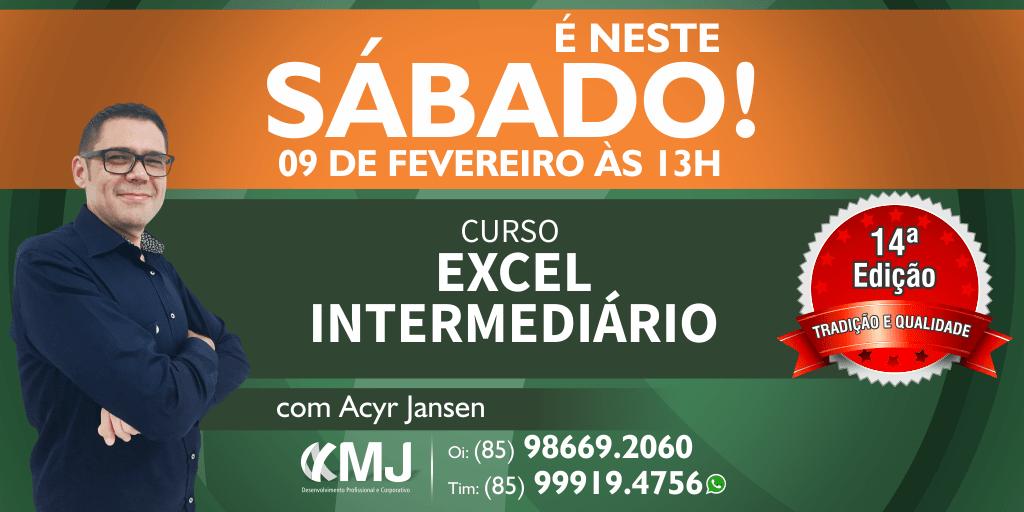 É NESTE SÁBADO, 09/02/19 - Curso Excel Intermediário