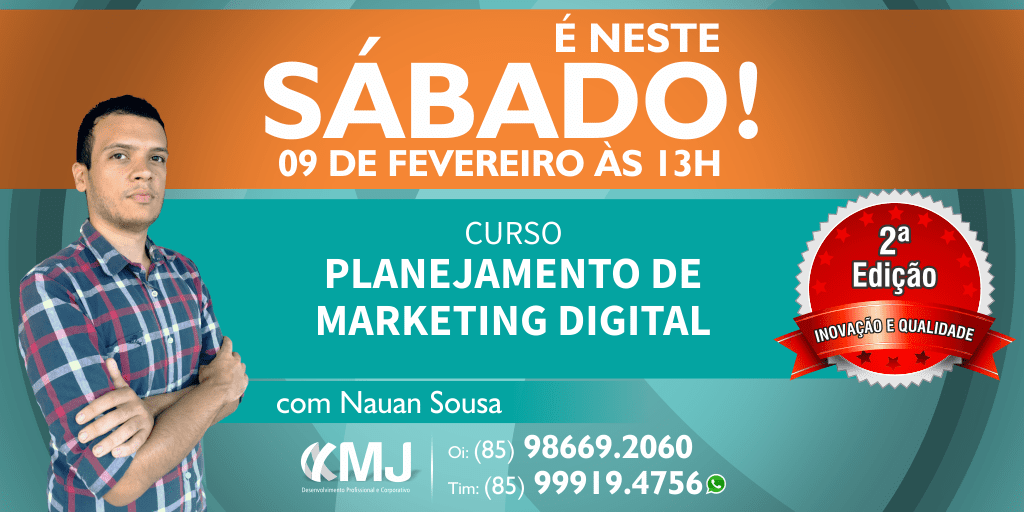 É NESTE SÁBADO, 09/02/19 - Curso Planejamento de Marketing Digital
